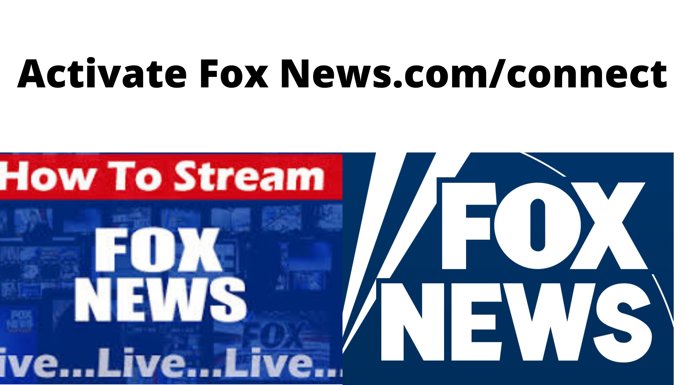 how to Activate Fox News.com/connect