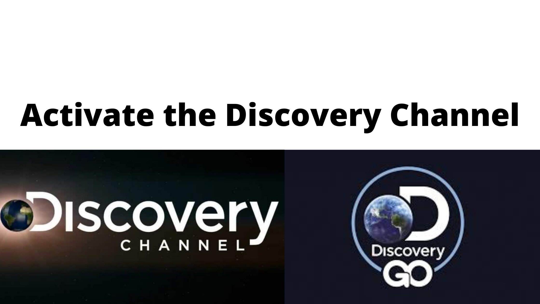 How to Activate Discovery Channel