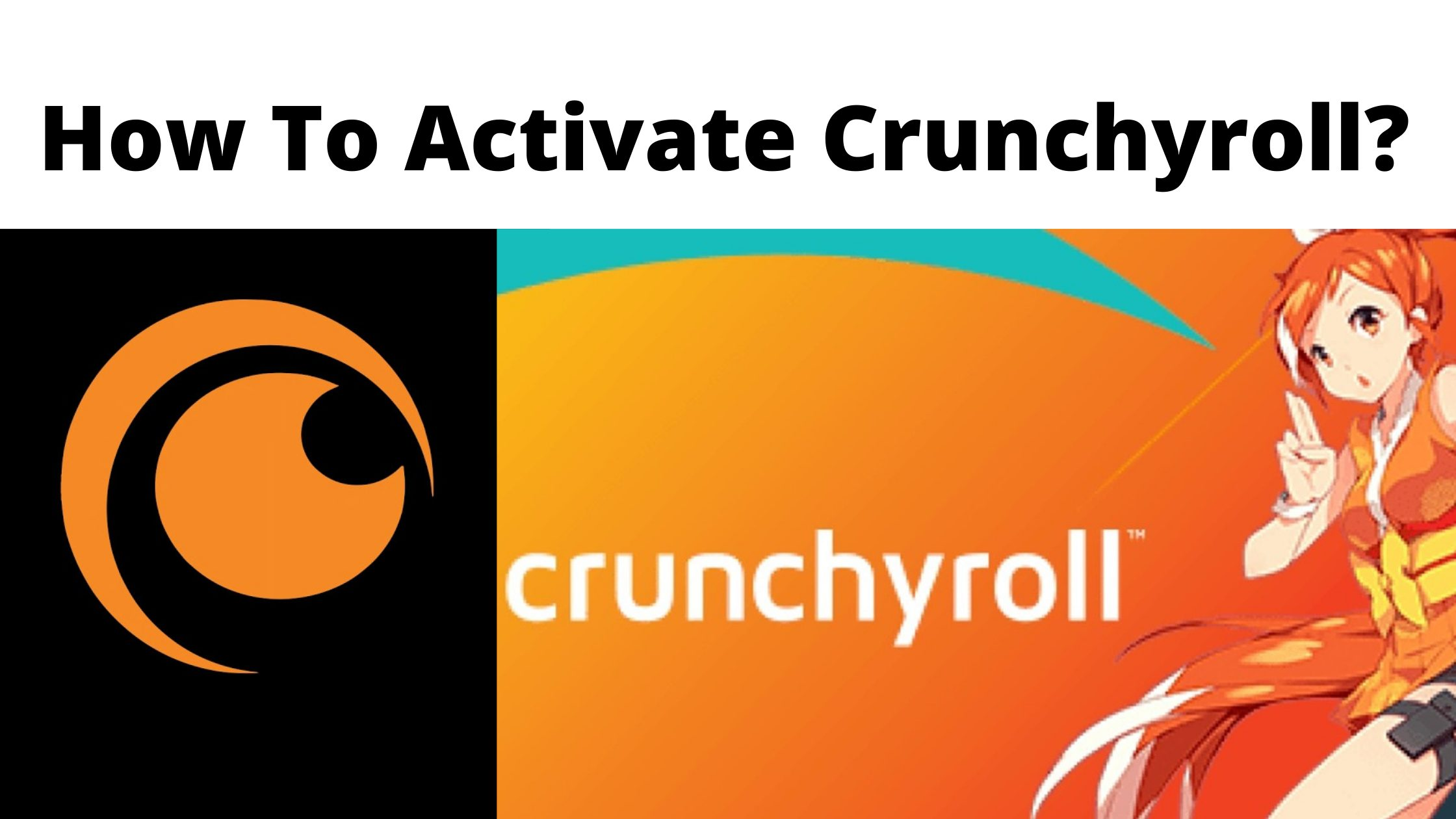 How To Activate Crunchyroll_