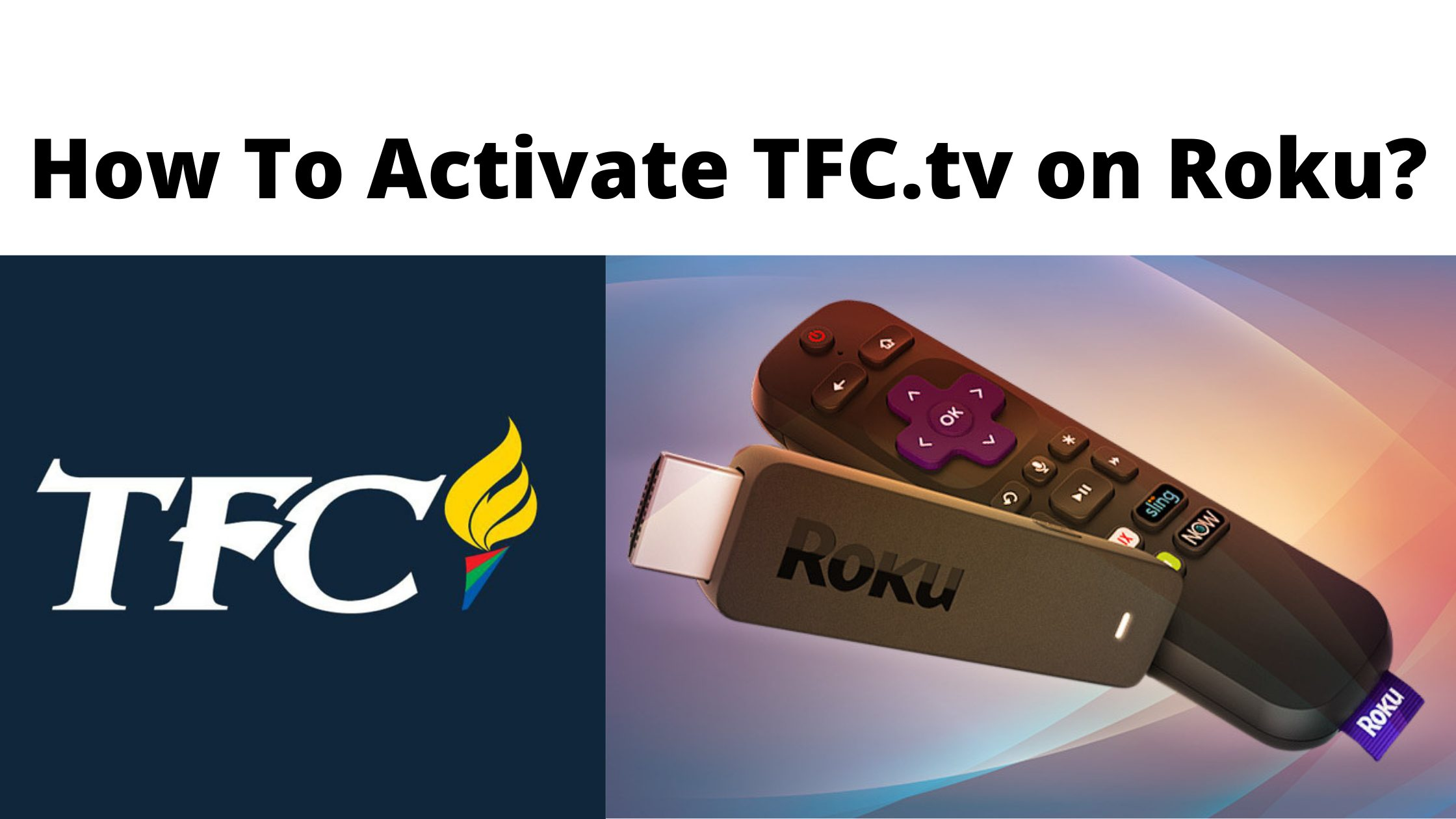How To Activate TFC.tv on Roku_