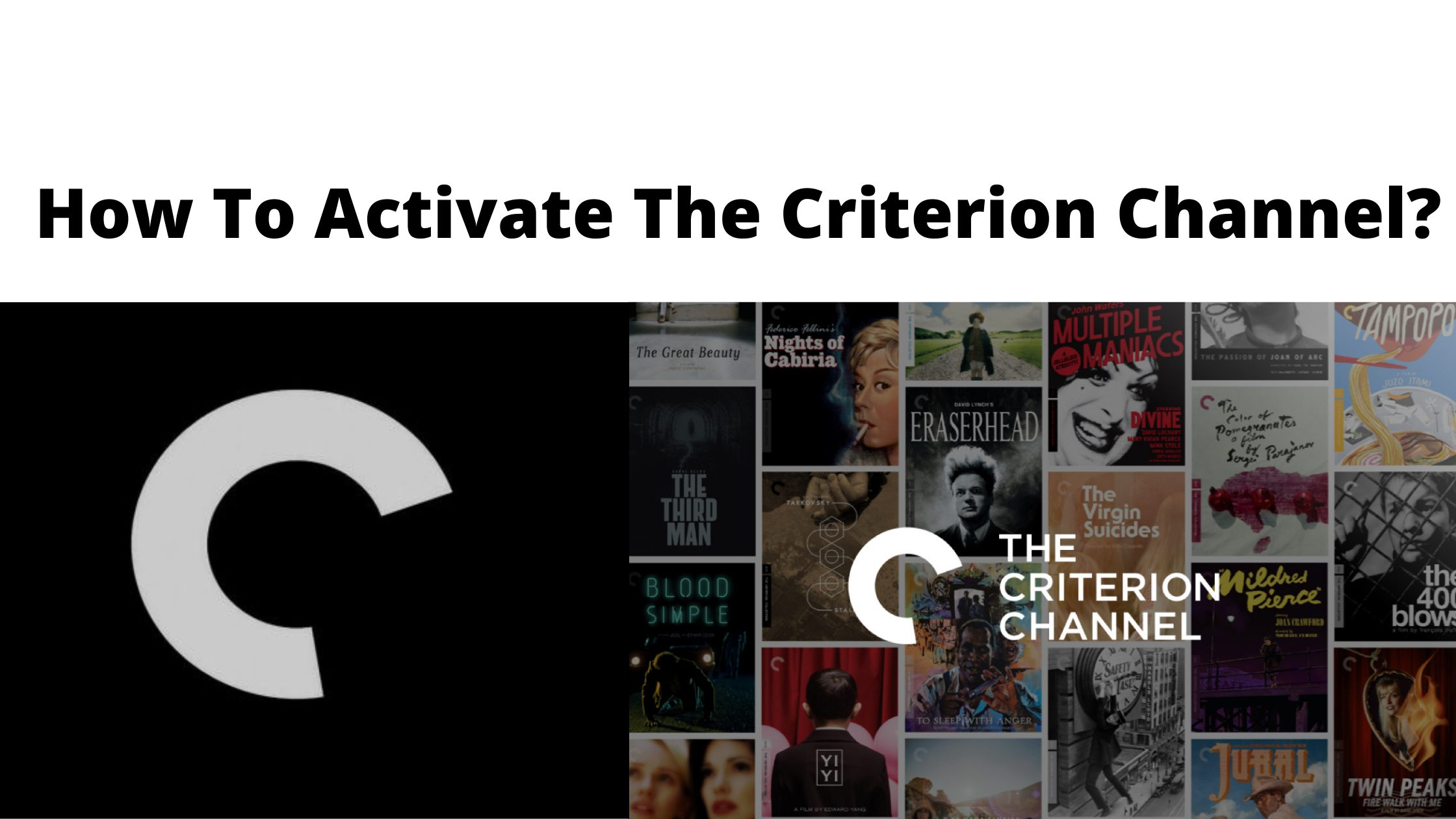 How To Activate The Criterion Channel_