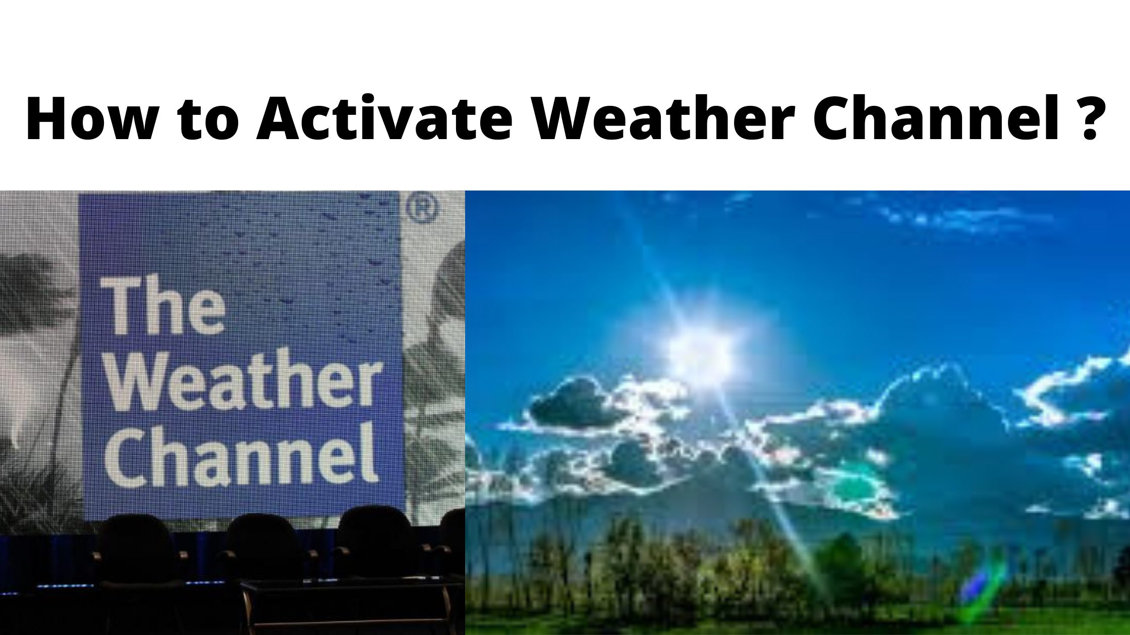 How to Activate Weather Channel